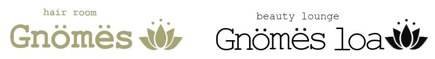 Gnomes/Gnomes loa 鎌取 おゆみ野 美容室 ネイル まつエク ノーム・ノームロア